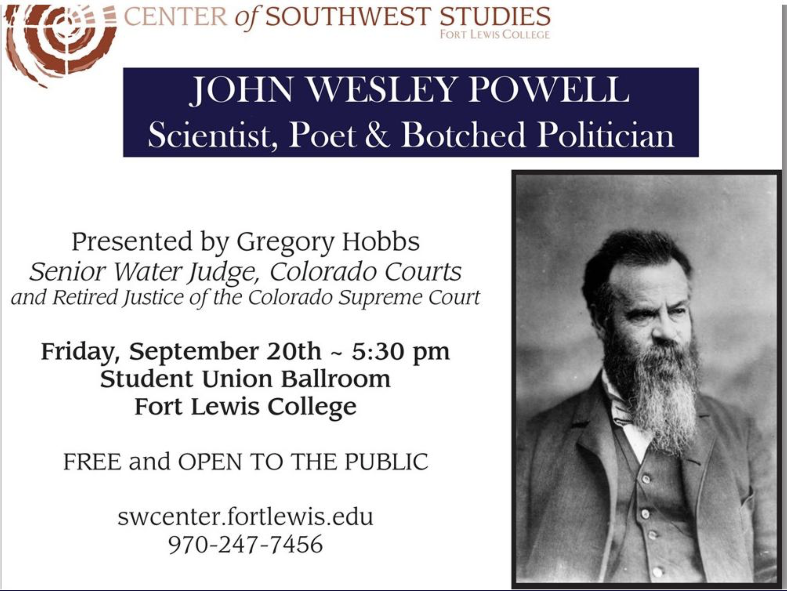 John Wesley Powell: Scientist, Poet and Botched Politician